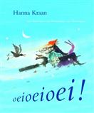 Hanna Kraan - Oeioeioei!