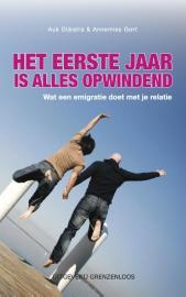 Het eerste jaar is alles opwindend - Auk Dijkstra en Annemies Gort - cover