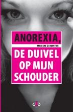 Anorexia, de duivel op mijn schouder