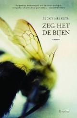 Zeg het de bijen