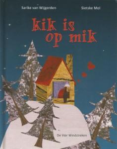 Kik is op Mik
