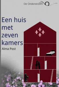 een-huis-met-zeven-kamers-alma-post-boek-cover-9789082349108