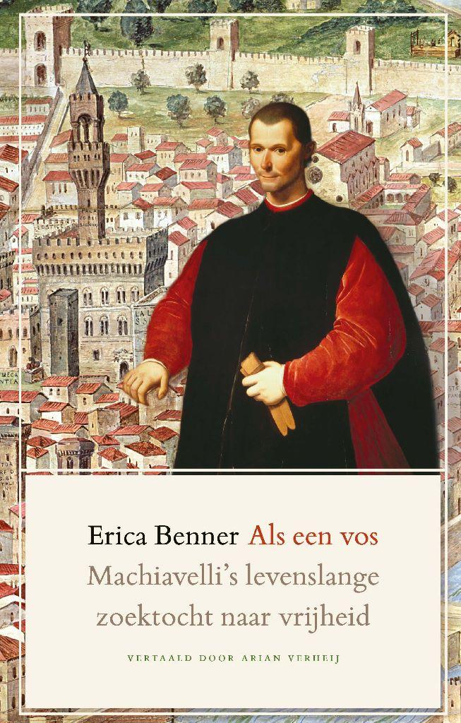 De Dubbelzinnigheid Van Machiavelli Boekenbijlageboekenbijlage